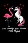 50% Flamingo 50% Unicorn 100% Magical: Flamingo Bird Notebook Cover Image