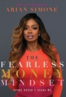 The Fearless Money Mindset: Broke Doesn't Scare Me Cover Image