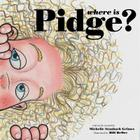 Where Is Pidge? Cover Image