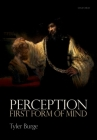 Perception: First Form of Mind Cover Image