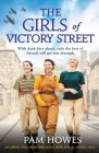 The Girls of Victory Street: An absolutely heartbreaking World War 2 family saga Cover Image