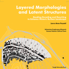 Layered Morphologies and Latent Structures: Reading, Decoding and Rewriting to Enhance Historic Rurban Landscape Cover Image