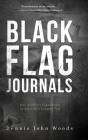 Black Flag Journals: One Soldier's Experience in America's Longest War Cover Image