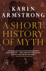 A Short History of Myth (Myths) Cover Image