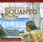 The Legend of Squanto: An Unknown Hero Who Changed the Course of American History (Radio Theatre) Cover Image