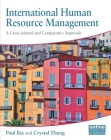 International Human Resource Management: A Cross-Cultural and Comparative Approach (Cipd Publications) Cover Image