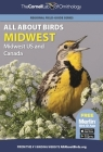 All about Birds Midwest: Midwest Us and Canada (Cornell Lab of Ornithology) Cover Image