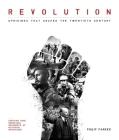 Revolution: Uprisings That Shaped the Twentieth Century Cover Image