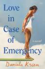 Love in Case of Emergency: A Novel Cover Image