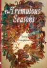 The Tremulous Seasons Cover Image