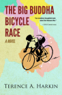 The Big Buddha Bicycle Race: A Novel Cover Image