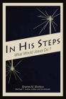 In His Steps: An Annotated Study Edition Cover Image