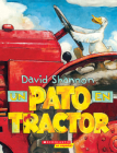 Un pato en tractor (Duck on a Tractor) (David Books) Cover Image