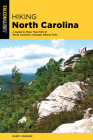 Hiking North Carolina: A Guide to More Than 500 of North Carolina's Greatest Hiking Trails (State Hiking Guides) Cover Image
