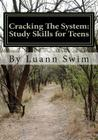 Cracking The System: A Study Skills Guide for Teens Cover Image