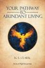 Your Pathway to Abundant Living Cover Image