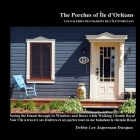 The Porches of Ile d'Orleans: Seeing the Island through its Windows and Doors while Walking Chemin Royal Cover Image