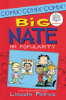 Big Nate: Mr. Popularity (Big Nate Comix #4) Cover Image