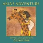 Akia's Adventure: The Sequel to Pharaoh's Arrow Cover Image