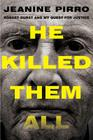 He Killed Them All: Robert Durst and My Quest for Justice Cover Image