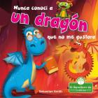Nunca Conocí a Un Dragón Que No Me Gustara Cover Image