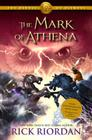 The Heroes of Olympus, Book Three The Mark of Athena (Heroes of Olympus, The Book Three) Cover Image