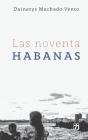 Las noventa Habanas Cover Image