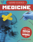 Weird Science: Medicine Cover Image