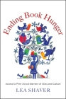 Ending Book Hunger: Access to Print Across Barriers of Class and Culture Cover Image