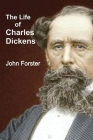 The Life of Charles Dickens Cover Image