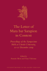 The Letter of Mara Bar Sarapion in Context: Proceedings of the Symposium Held at Utrecht University, 10-12 December 2009 (Culture and History of the Ancient Near East #58) Cover Image