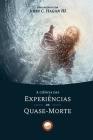 A Ciência das Experiências de Quase-Morte Cover Image