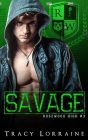 Savage: A Dark High School Bully Romance Cover Image