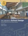 The Language of School Design: Design Patterns for 21st Century Schools Cover Image