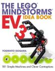 The LEGO MINDSTORMS EV3 Idea Book: 181 Simple Machines and Clever Contraptions Cover Image