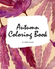 Autumn Coloring Book for Young Adults and Teens (8x10 Coloring Book / Activity Book) Cover Image