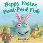 Happy Easter, Pout-Pout Fish (A Pout-Pout Fish Mini Adventure #8) Cover Image