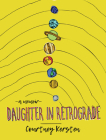 Daughter in Retrograde: A Memoir Cover Image