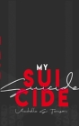 My Suicide Cover Image