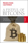 A Fistful of Bitcoins: The Risks and Opportunities of Virtual Currencies Cover Image