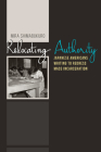 Relocating Authority: Japanese Americans Writing to Redress Mass Incarceration (Nikkei in the Americas) Cover Image