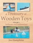 A Treasury of Wooden Toys, Volume 3: Sailboats and Submarines Cover Image
