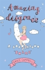 Amazing Disgrace: A Book About