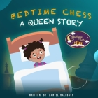Bedtime Chess A Queen Story Cover Image