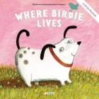 Where Birdie Lives: A Lift-the-Flap Book (Clever Flaps) Cover Image