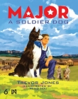 Major: A Soldier Dog Cover Image