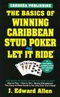 The Basics of Winning Caribbean Stud Poker / Let It Ride, 2nd Edition Cover Image
