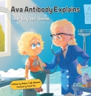 Ava Antibody Explains Your Body and Vaccines Cover Image