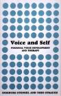 Voice and Self: A Handbook of Personal Voice Development Therapy Cover Image
