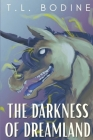 The Darkness of Dreamland Cover Image